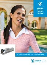 SwissPlus® Implantat System- übersicht - Zimmer Dental