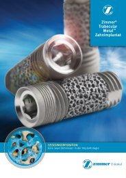 Trabecular Metal Zahnimplantat Broschüre - Zimmer Dental GmbH