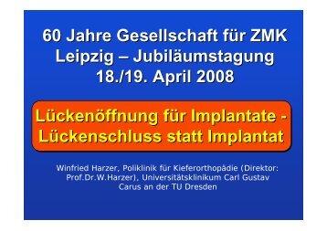 Lückenöffnung für Implantate - Lückenschluss statt Implantat 60 ...