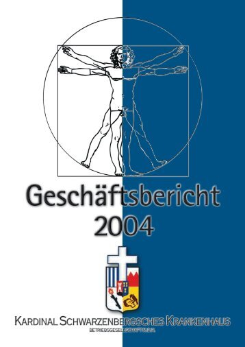 Geschäftsbericht 2004 - Kardinal Schwarzenberg'sches ...