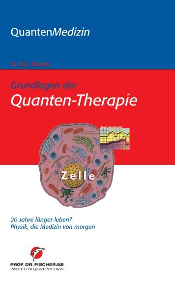 Grundlagen der Quanten-Therapie, 20 Jahre länger leben^