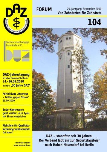 DAZ-Forum 104 (als PDF) - Deutscher Arbeitskreis für Zahnheilkunde