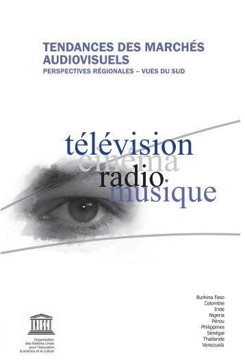 Tendances des marchés audiovisuels ... - unesdoc - Unesco