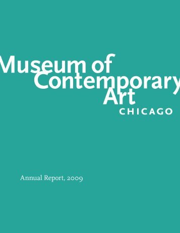 Annual Report, 2009 - Museum of Contemporary Art Chicago