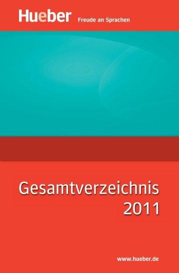 Gesamtverzeichnis 2011:Gesamtverzeichnis 2011 - Hueber