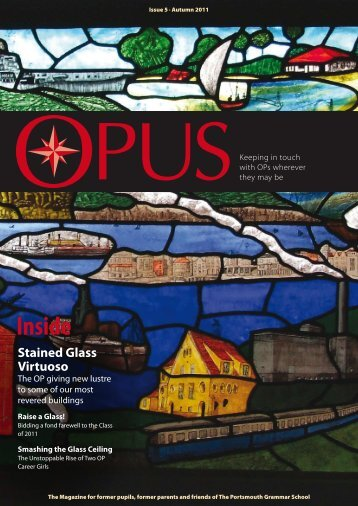 OPUS • Issue 5 - Portsmouth Grammar School