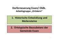 Dorferneuerung Essen/ Oldb. 1. Historische Entwicklung und M il t i ...