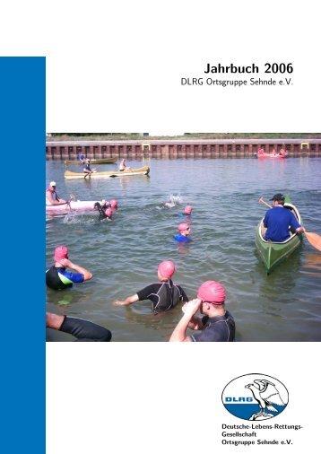 Jahrbuch 2006 - DLRG Ortsgruppe Sehnde eV