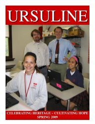 celebrating heritage ~ cultivating hope spring 2009 - Ursuline ...