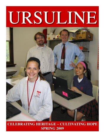 celebrating heritage ~ cultivating hope spring 2009 - Ursuline ...