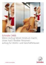 Schindler 3400 Wenn Aufzug fahren Eindruck macht. Unser hoch ...