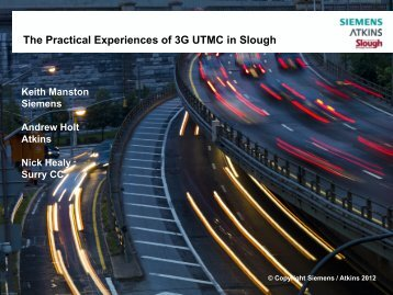 The practical experiences of UTMC communications in ... - Siemens