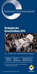 Strategien des Karosseriebaus 2012 - Automotive Circle International
