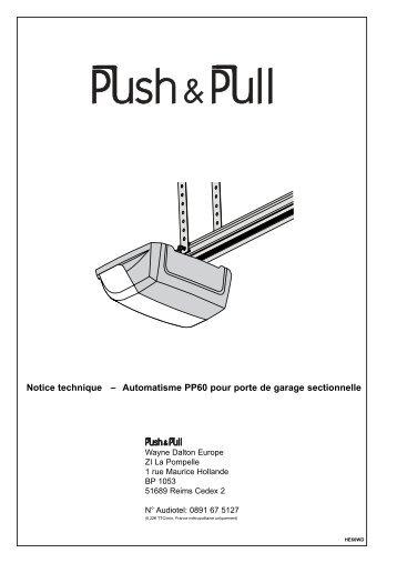 Montage comment le digicode actionne le dispositif for Notice de montage porte de garage sectionnelle france fermeture