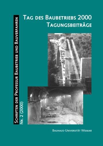 Tag des Baubetriebs 2000 Tagungsbeiträge - Bauhaus-Universität ...