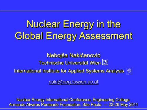 Nuclear Energy in the Global Energy Assessment - Faap