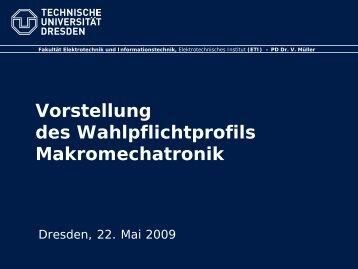 Makromechatronik - Fakultät Elektrotechnik und Informationstechnik