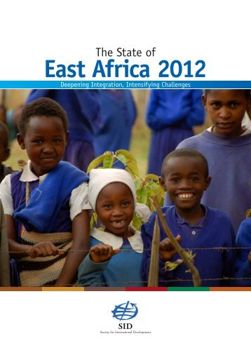 State of East Africa 2012 - Society for International Development ...