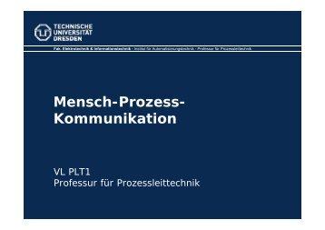 Mensch-Prozess-Kommunikation - Fakultät Elektrotechnik und ...