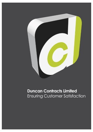Duncan Contracts Limited Ensuring Customer Satisfaction