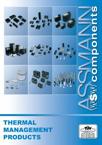 Catalog Thermal Management Products - ASSMANN Electronic GmbH