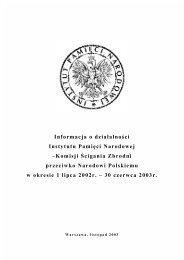 Informacja o działalności Instytutu Pamięci Narodowej ... - Senat RP