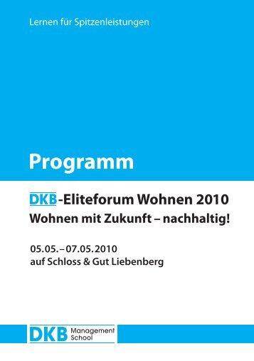 Programm DKB-Eliteforum Wohnen 2010 - DKB Management School