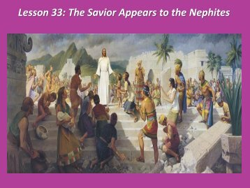 Lesson 33: The Savior Appears to the Nephites