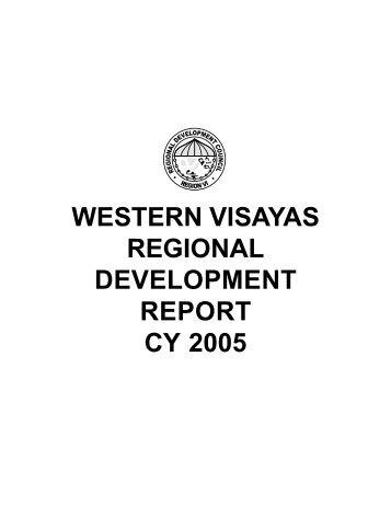 western visayas regional development report cy 2005 - NEDA-RDC VI