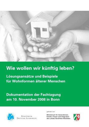 Wie wollen wir künftig leben? - Kuratorium Deutsche Altershilfe