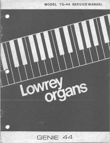 Service Manual - Lowrey Organ Forum