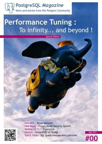 #00 Performance Tuning : - PostgreSQL Magazine
