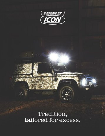 Tradition, tailored for excess. - Land Rover Defender Icon