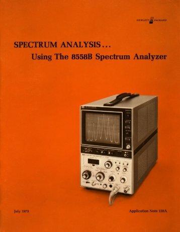 Using The 8558B Spectrum Analyzer - HP Memory Project