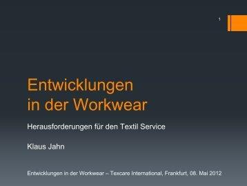 15.25_15.40 Jahn_Entwicklungen in der Workwear (PDF - Texcare ...