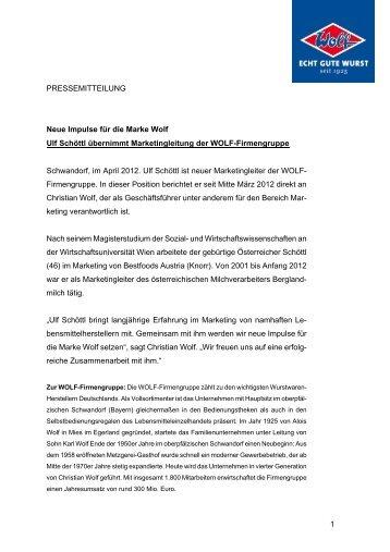 1 PRESSEMITTEILUNG Neue Impulse für die Marke Wolf Ulf Schöttl ...