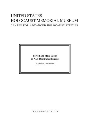 Forced and Slave Labor in Nazi - United States Holocaust Memorial ...