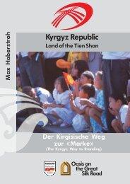 Der Kirgisische Weg zur