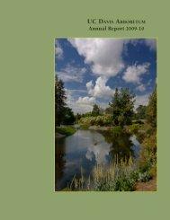 Annual Report 2009-10 - the UC Davis Arboretum