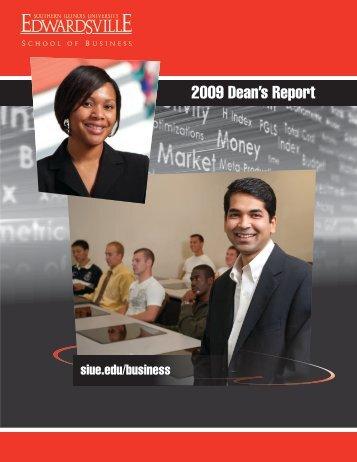 2009 Dean's Report - Southern Illinois University Edwardsville
