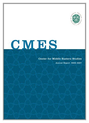 cmes annual_6.indd - The Center for Middle Eastern Studies ...