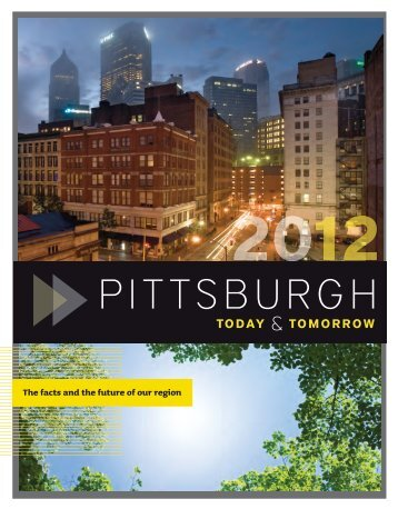 2012 Pittsburgh Today & Tomorrow