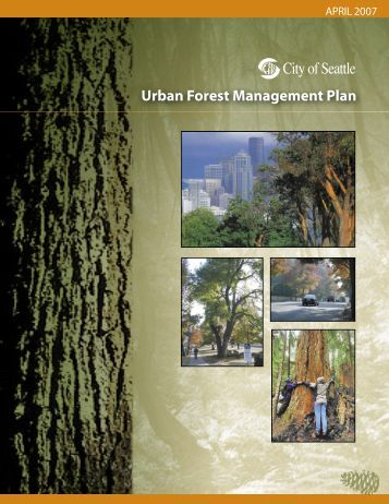 Urban Forest Management Plan (2007 - City of Seattle