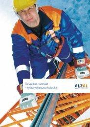 Turvatikas-tuotteet – työturvallisuutta huipulta - Eltel Networks