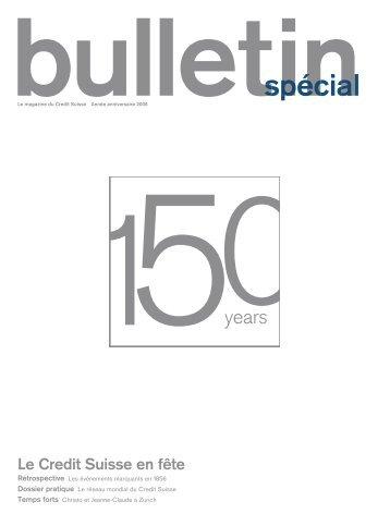 Le Credit Suisse en fête - Credit Suisse eMagazine