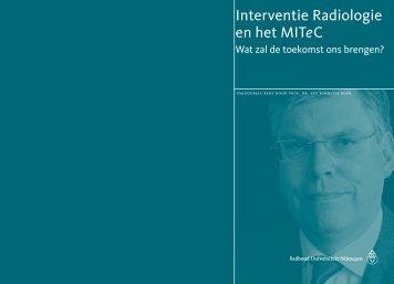 Interventie Radiologie en het MITeC - Nederlandse Vereniging voor ...