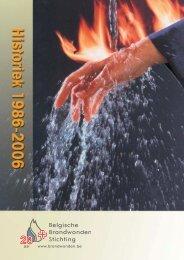 Brandwonden historiek 20 jaar - Belgische Brandwonden Stichting