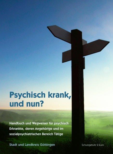 Psychisch krank, und nun? - KIBIS Göttingen