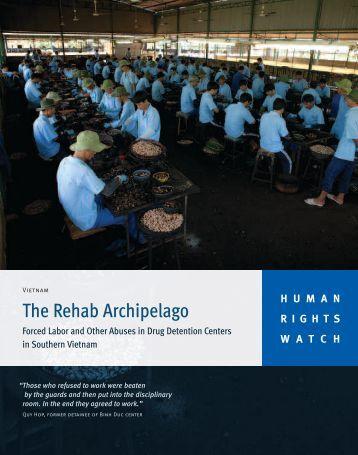 The Rehab Archipelago - Human Rights Watch