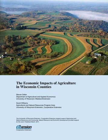 The Economic Impacts of Agriculture in Wisconsin Counties